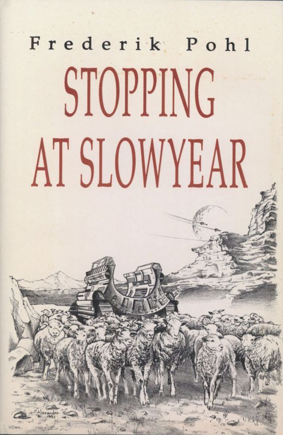 Stopping at Slowyear