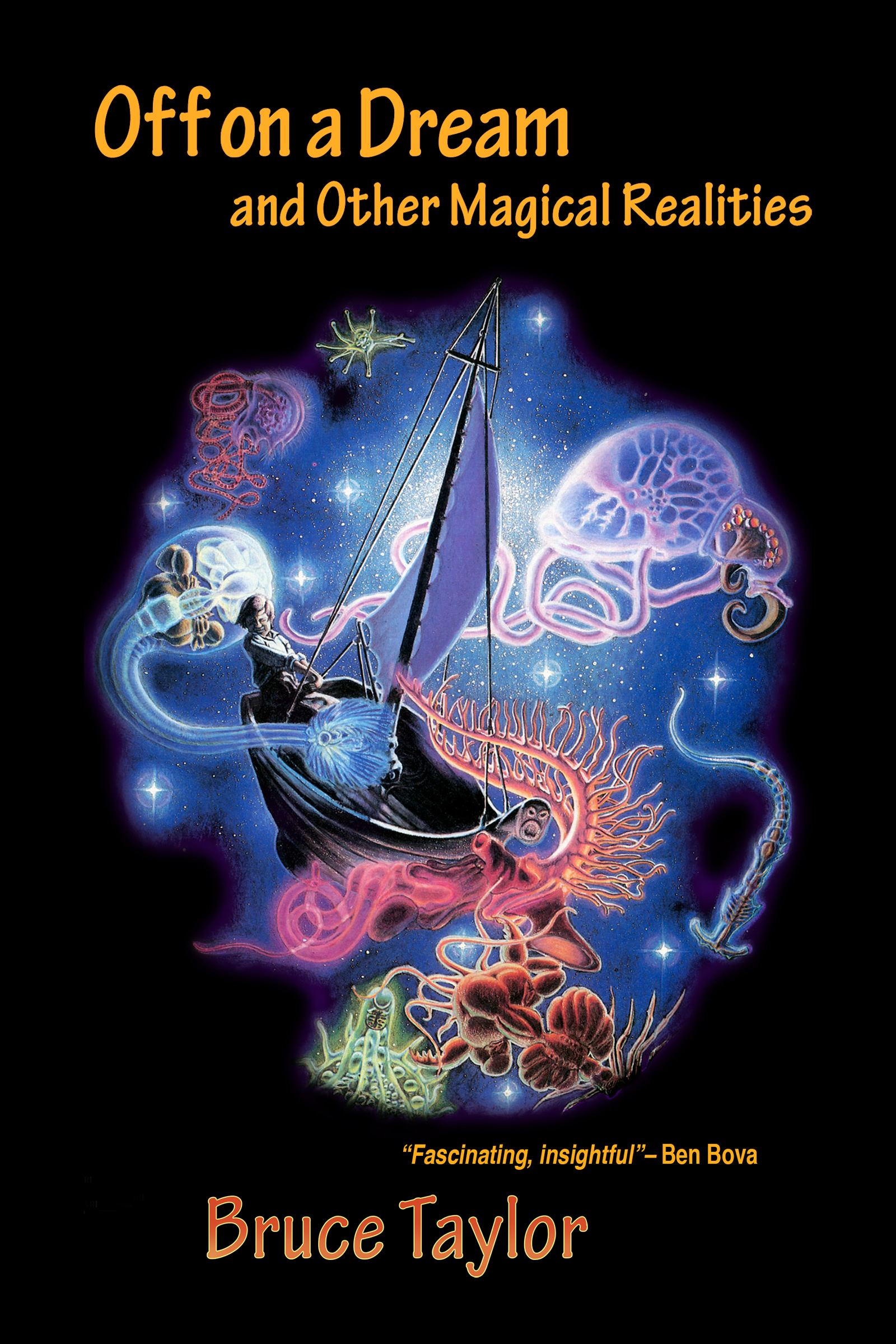 Off on a Dream and other magical realities